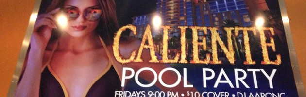 Opening night for Caliente Pool Parties…