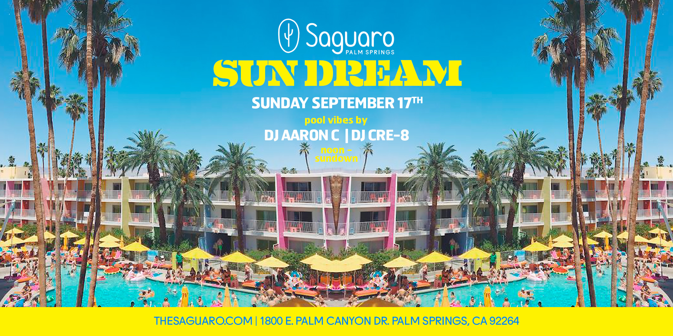 Sun Dream at Saguaro Palm Springs with Aaron C