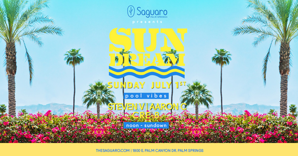 Sun Dream with Aaron C at Saguaro Palm Springs